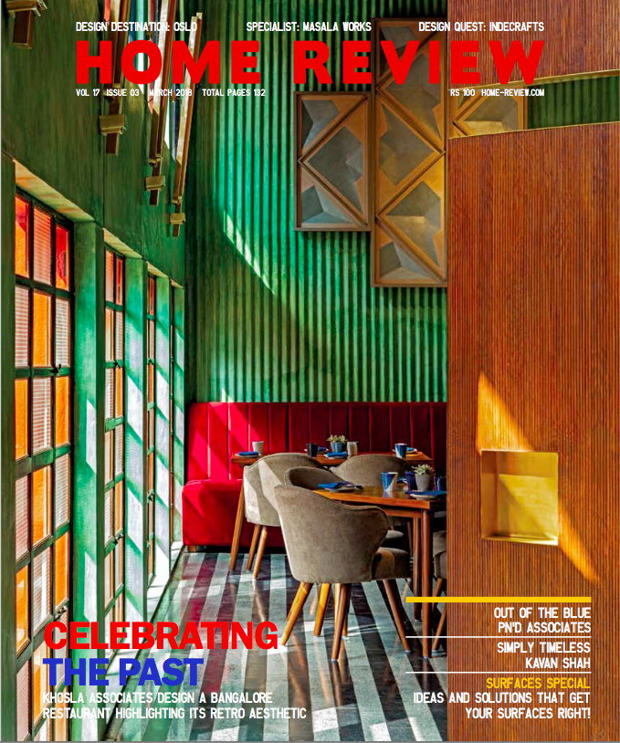Home Review, March 2018 | Khosla Associates – architecture + interiors